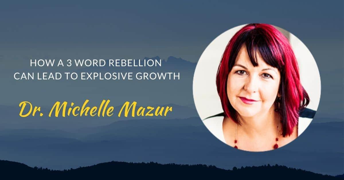 Podcast #43 Dr. Michelle Mazur page header