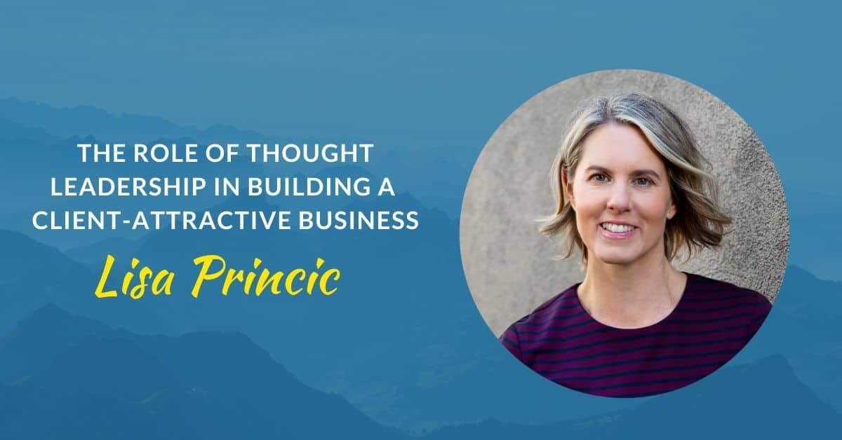 lisa princic thought leadership