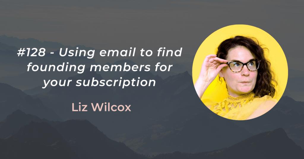 #128 page header Liz Wilcox